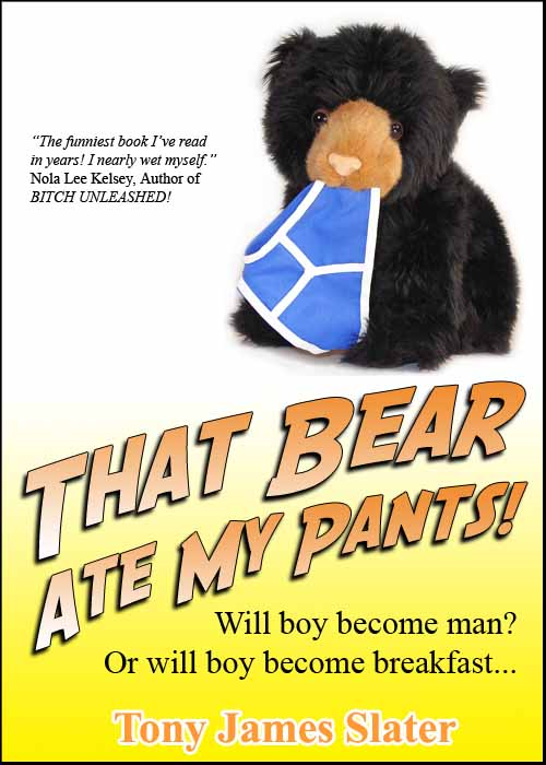 That Bear Ate My Pants Cover Image